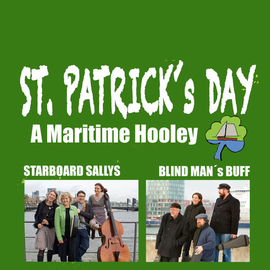 LIVE! - ST. PATRICK´S DAY 2018: A MARITIME HOOLEY!